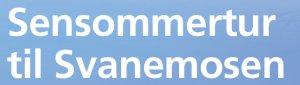 Sensommertur til Svanemosen 14. August 2020